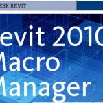 Revit 2010 Macro Manager – AUGIWorld Magazine