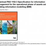PAS1192-3 for download, helping make BIM for FM a reality?